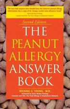 The Peanut Allergy Answer Book: 2nd Edition