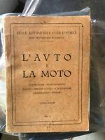 L'AUTO E LA MOTO ACI GENOVA SIAG 1930 Libro