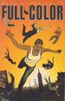 Full Color by Mark Haven Britt TPB 2007 Image Comics Xeric Award OOP