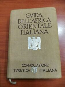 Guida Dell'Africa Orientale Italiana Vintage 1938