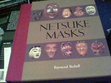Netsuke Masks by Raymond Bushell  edx