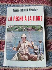 Pêche à la ligne Les appâts Meilleurs coins Pierre-Rolland MERCIER 1980