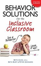 Behavior Solutions for the Inclusive Classroom: See a Behavior? Look it Up!-Beth