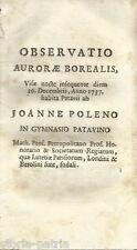 ASTRONOMIA_METEOROLOGIA_AUROLA BOREALE_PADOVA_POLENO_VENEZIA_ZENDRINI_1737_RARA