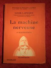 1943  La machine nerveuse Louis Lapicque Professeur Sorbonne