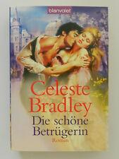Celeste Bradley Die schöne Betrügerin Roman Historischer Liebesroman