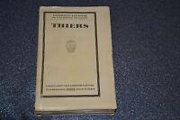 ADOLPHE THIERS GEORGES LECOMTE edition originale numérotée et signée (J2)