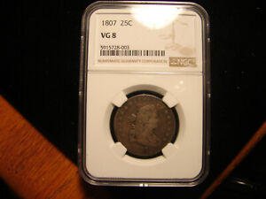 1807 Draped Bust Quarter NGC VG08, as Pictured.