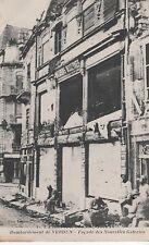 La Grande Guerre 1914-16 - Bombardement de VERDUN - Façade des Nouvelles Galerie