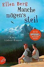 Manche mögen's steil: (K)ein Liebes-Roman von Berg, Ellen | Buch | Zustand gut
