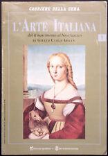 L'ARTE ITALIANA N. 1 - Dal Rinascimento al Neoclassico - MICHELANGELO, RAFFAELLO