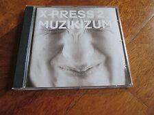 X-PRESS 2 Muzikizum CD TIM DELUXE SPILLER NO LP HOUSE