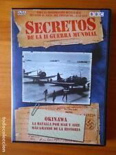 DVD SECRETOS DE LA II GUERRA MUNDIAL - OKINAWA - LA BATALLA POR MAR Y AIRE...(H3