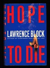 Matthew Scudder Mystery: Hope to Die No. 15 by Lawrence Block (2001, HC), Signed