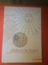 """Parmiggiani Claudio (a cura di) """"Alfabeto in sogno"""" – Mazzotta, 2002"""