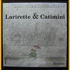 Au Jardin du Luxembourg LARIRETTE ET CATIMINI Elzbieta 1989
