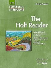 The Holt Reader, Sixth Course (Elements of Literature)