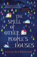 The Smell of Other People's Houses, Hitchcock, Bonnie-Sue, New