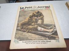 LE PETIT JOURNAL SUPPLEMENT ILLUSTRE N° 1429 1918 LA PREMIERE PENSEE DU SOLDAT *