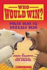 Who Would Win?: Polar Bear vs. Grizzly Bear by Jerry Pallotta (2015, Paperback)