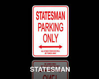 STATESMAN Parking Only Sign