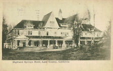 Highland Springs,CA.Highland Springs Hotel,Lake County,Used,1907