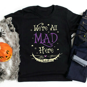 Mad Hatter Shirt, Were All Mad Here T Shirt, Funny T Shirt, Halloween T Shirt, T