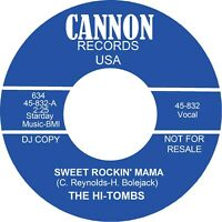 SWEET ROCKIN' MAMA The Hi Tombs