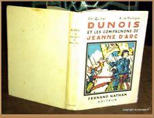 DUNOIS ET LES COMPAGNONS DE JEANNE D'ARC - HISTOIRE DE FRANCE GUERRE DE 100 ANS