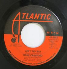 Jazz 45 Hank Crawford - Ain'T No Way / Groovin' On Atlantic