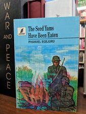 The Seed Yams Have Been Eaten Phanuel Egejuru Nigerian Igbo OOP Signed First Ed
