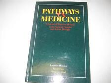 Pathways in Medicine a Journal of Topics in Medicine in the Spirit of Halacha