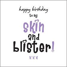 Happy Birthday to my Skin & Blister (Sister) Card Cockney rhyming slang fun