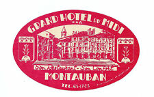Authentic Vintage Luggage Label ~ GRAND HOTEL DU MIDI ~ Montauban, France