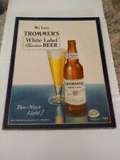 Rare Trommer's White Label Beer Sign Brooklyn N.Y. - Orange N.J. 1945