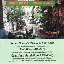 Jimmy Noone's Yes Yes Club Band : Rare Cuts: Well Done - Volume 2 CD (2016)