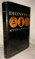DIONYSUS MYTH AND CULT WALTER F. OTTO OCCULT ANCIENT PAGAN TRADITION ESOTERIC