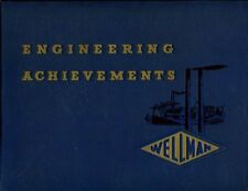 A Pictorial Record of Engineering Achievements in Creating and Building Steel Pl