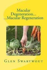 Natural Vision and Eye Care Ser.: Macular Degeneration... ... Macular...