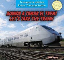 Vamos a Tomar El Tren! / Let's Take the Train! (Transporte Pblico / Public Tran