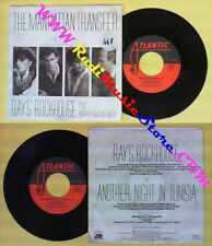 LP 45 7'' THE MANHATTAN TRANSFER Ray's rockhouse Another night 1985 no cd mc*dvd