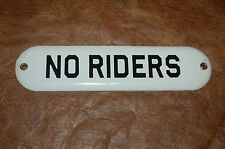 """Oval """"NO RIDERS"""" Porcelain Metal Sign"""