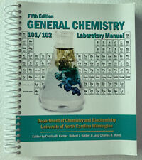 General Chemistry: Chemistry 101/102 Laboratory Manual Fifth Edition NEW!