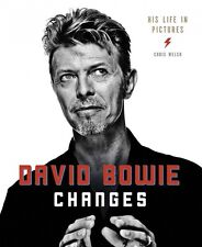 David Bowie Changes His Life in Pictures: 1947-2016 Hardcover New 014048188