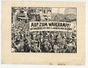 Karikatur Österreich um 1919 Ottakring ist Rot Auf zum Wahlkampf Wien SPÖ