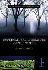 Supernatural Literature of the World [3 volumes]: An Encyclopedia, , Very Good B