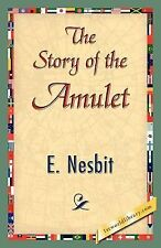 The Story of the Amulet by E. Nesbit (2007, Paperback)