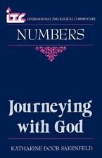 Journeying with God: A Commentary on the Book of Numbers (Paperback or Softback)