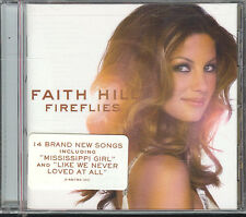 FAITH HILL - FIREFLIES - CD ( NUOVO SIGILLATO )