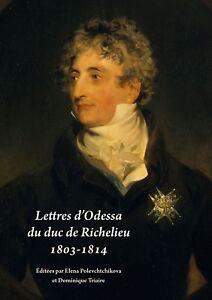 Lettres d'Odessa du duc de Richelieu 1803-1814